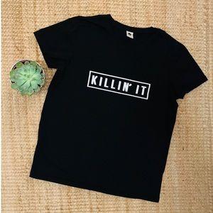 🔪 KILLIN' IT TEE 🔪